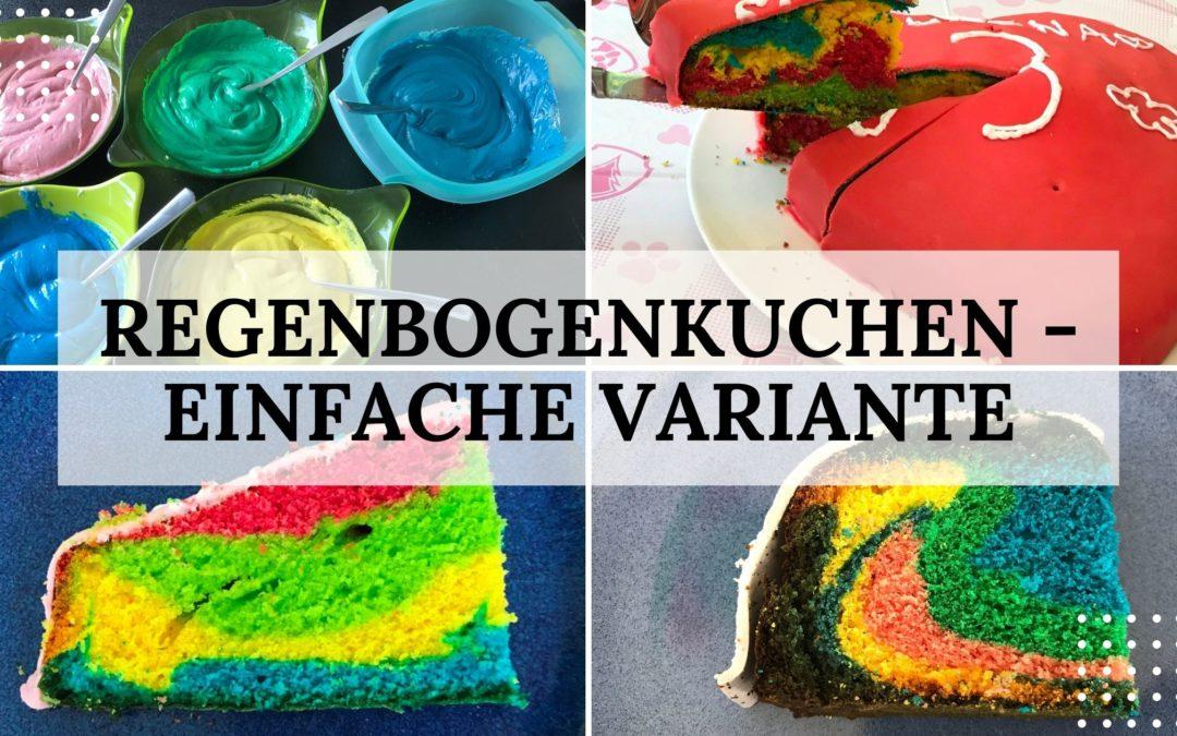 Rezept: Regenbogenkuchen – eine einfache Variante