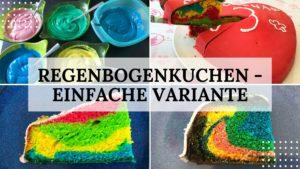 Regenbogenkuchen Rezept - Titelbild