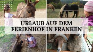 Ferienhof in Franken - Reisen mit Kindern - Titelbild
