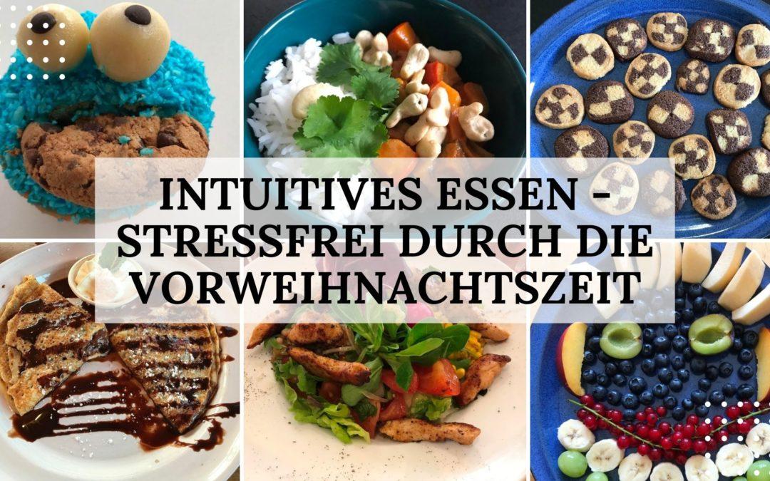 Intuitives Essen: stressfrei durch die Vorweihnachtszeit