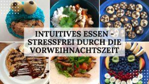 Intuitiv essen - stressfrei durch die Vorweihnachtszeit - Titelbild