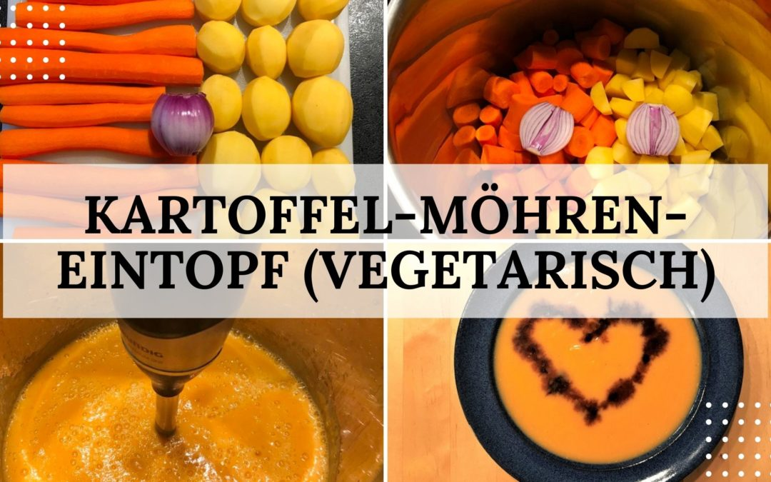 Rezept: Kartoffel-Möhren-Eintopf (vegetarisch)