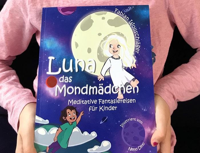 """Buchempfehlung: """"Luna, das Mondmädchen - Meditative Fantasiereisen für Kinder"""""""