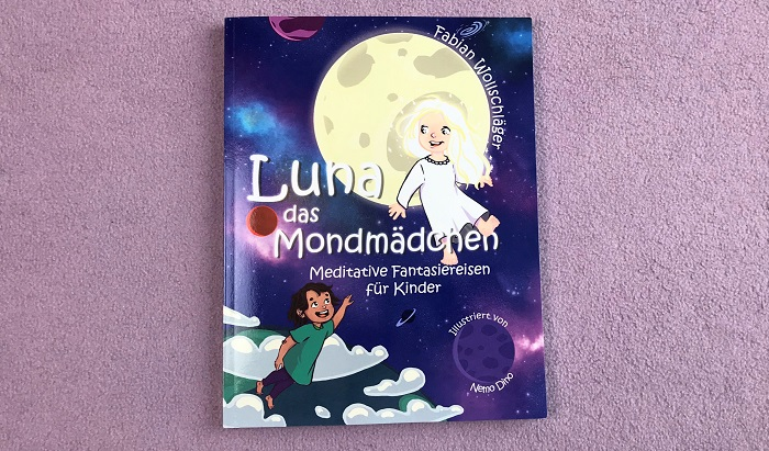 Zauberhafter Buch-Tipp: Luna das Mondmädchen von Fabian Wollschläger