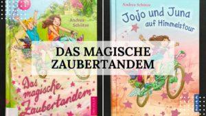 """Buch-Rezension """"Das magische Zaubertandem"""" von Andrea Schütze aus dem Dressler Verlag - Titelbild"""