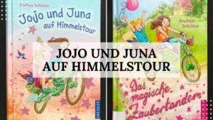 Buchtipp: Jojo und Juna auf Himmelstour von Andrea Schütze - Titelbild