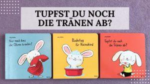 """Buch-Rezension, - Lesen mit Kindern: """"Tupfst du noch die Tränen ab"""" mit Hasenkind von Jörg Mühle aus dem Moritz Verlag - Titelbild"""