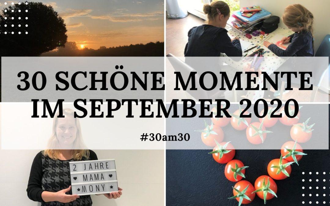 30 schöne Momente im September 2020 – #30am30
