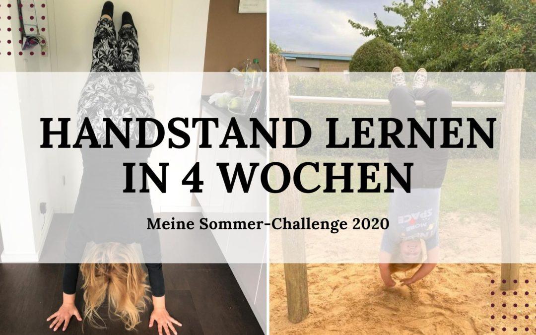 Handstand lernen in 4 Wochen – Herausforderung angenommen!