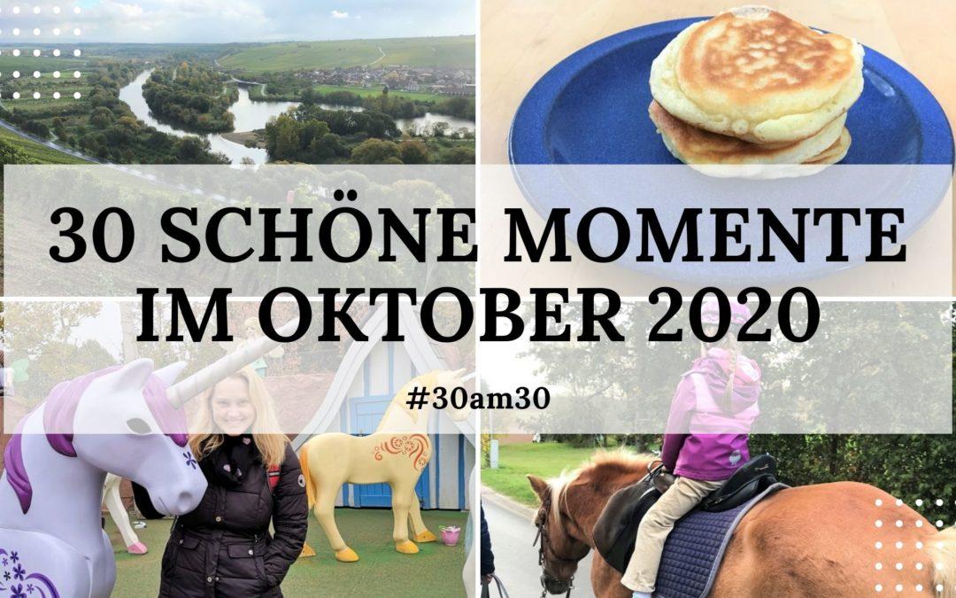 30 schöne Momente im Oktober 2020 – #30am30