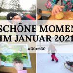 30am30 - 30 schöne Momente im Januar 2021 - Titelbild