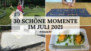 30am30 - 30 schöne Momente im Juli 2021 - Titelbild