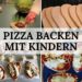 Pizza backen mit Kindern